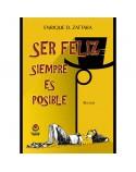 Libro Ser Feliz Siempre es Posible