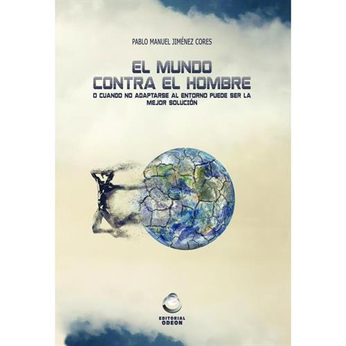 Libro El Mundo contra el Hombre
